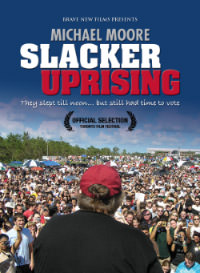 Slacker Uprising: Now Available for Free